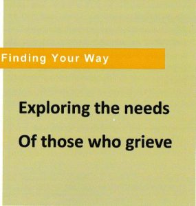 Exploring the Needs of Those who grieve cover, by Grace Wulff
