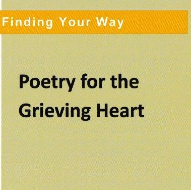 Poetry for the Grieving Heart cover by Grace Wulff