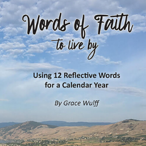 Words of Faith to live by - Volume 1