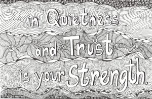 In quietness and trust