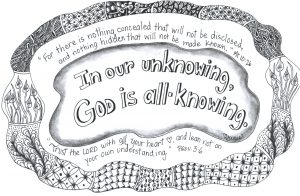 In our unknowing, God is all-knowing