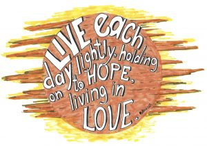 Live each day lightly